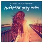 Verba i Sylwia Przybysz - teksty piosenek